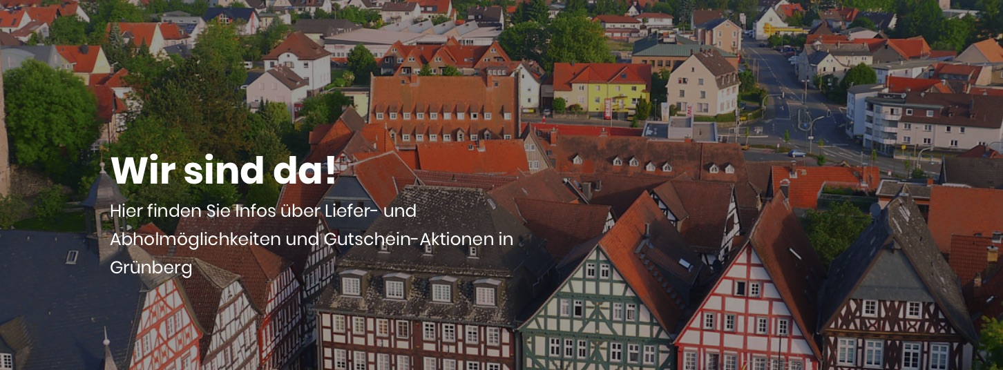 Grünberg, Wir sind da!